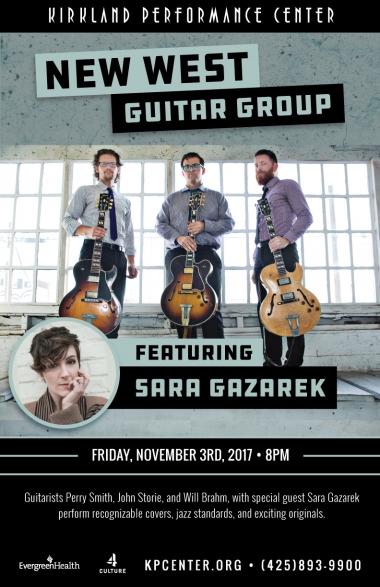 new west guitar group featuring sara gazarek kirkland performance center. Black Bedroom Furniture Sets. Home Design Ideas