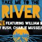 Take Me to the River: LIVE! Featuring William Bell, Bobby Rush, Charlie Musselwhite
