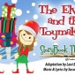 StoryBook Theater: The Elves & the Toymakers
